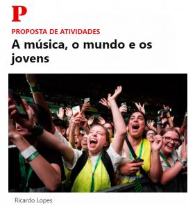 A música, o mundo e os jovens - publico nas escolas